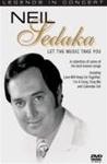 Neil Sedaka: Legends In Concert