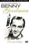 Benny Goodman - The Last Performance legends In Concert